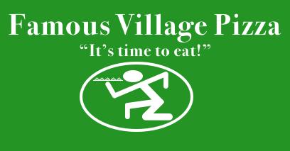Famous Village Pizza